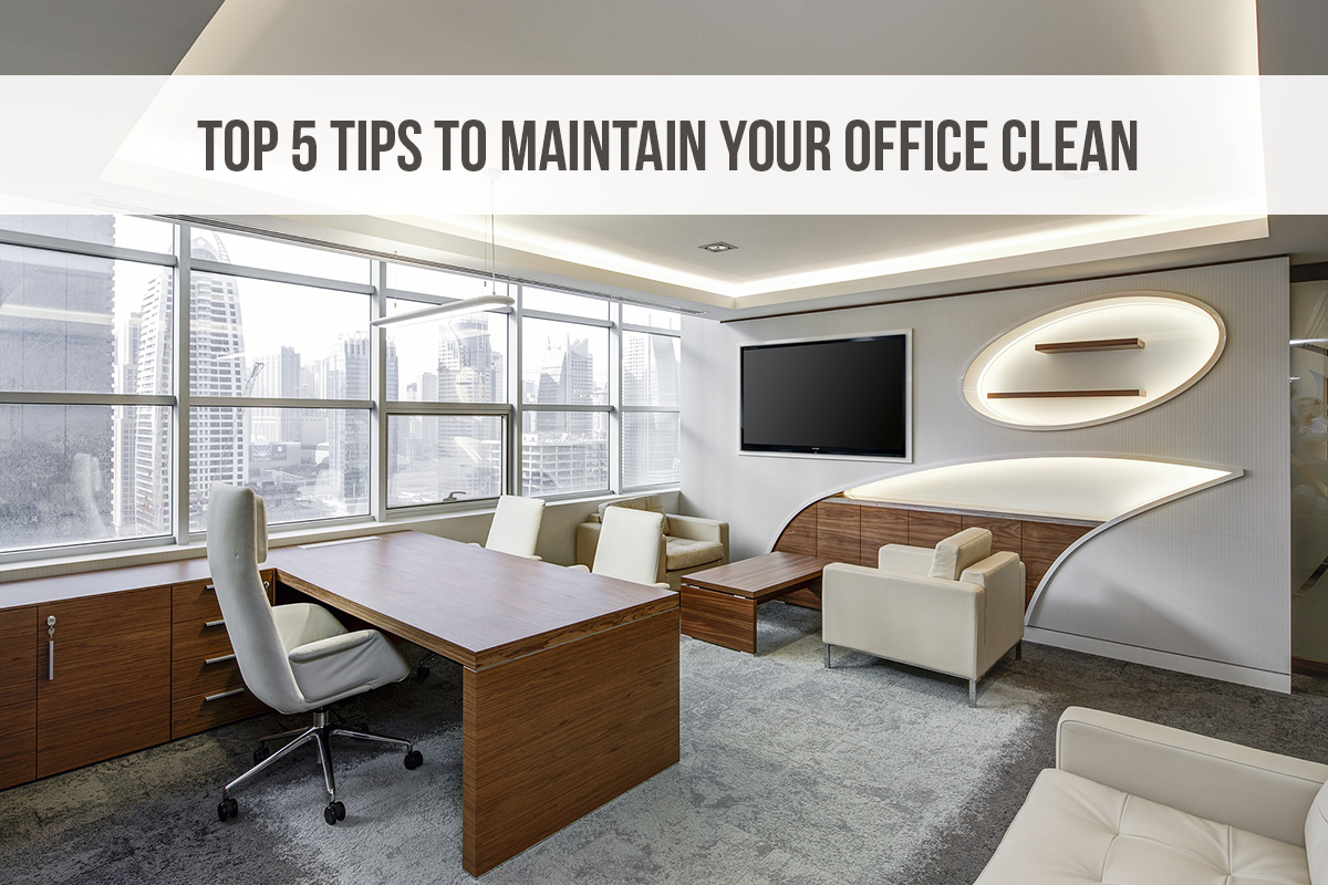 Maintain Your Office Clean
